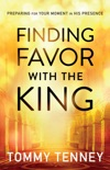 Finding Favor With the King book summary, reviews and download
