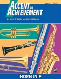 Accent on Achievement: Horn in F, Book 1 book summary, reviews and download