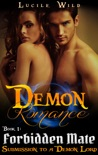 Demon Romance: Forbidden Mate: Submission to a Demon Lord (Paranormal BBW Menage Romance) book summary, reviews and download