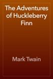 The Adventures of Huckleberry Finn e-book