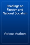 Readings on Fascism and National Socialism book summary, reviews and download