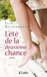 L'été de la deuxième chance book summary, reviews and downlod