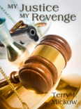 My Justice My Revenge book summary, reviews and download
