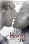 Unbreak Me book summary, reviews and downlod