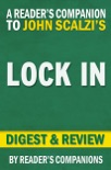 Lock In by John Scalze I Digest & Review book summary, reviews and downlod