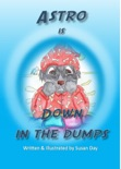 Astro is Down in the Dumps book summary, reviews and download