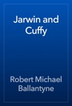 Jarwin and Cuffy book summary, reviews and download