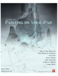 A Guide to Painting on your iPad book summary, reviews and download