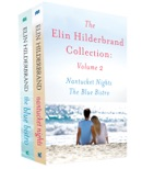 The Elin Hilderbrand Collection: Volume 2 book summary, reviews and downlod