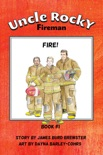 Uncle Rocky, Fireman: Book 1 - Fire! book summary, reviews and download