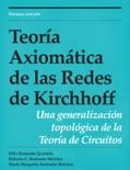 Teoría Axiomática de las Redes de Kirchhoff descarga de libros electrónicos