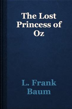 The Lost Princess of Oz E-Book Download