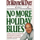 No More Holiday Blues book summary, reviews and downlod