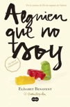 Alguien que no soy book summary, reviews and downlod