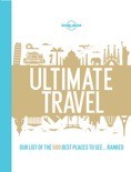 Lonely Planet's Ultimate Travel book summary, reviews and download
