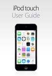 iPod touch User Guide for iOS 8.4 book summary, reviews and downlod