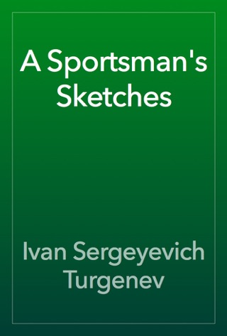 A Sportsman's Sketches by Public Domain book summary, reviews and downlod