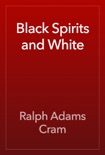 Black Spirits and White book summary, reviews and download