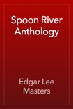 Spoon River Anthology book summary, reviews and download