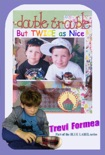 Double Trouble: But Twice As Nice book summary, reviews and download