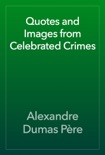 Quotes and Images from Celebrated Crimes book summary, reviews and downlod