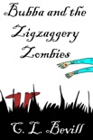 Bubba and the Zigzaggery Zombies book summary, reviews and downlod