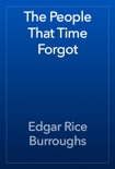 The People That Time Forgot book summary, reviews and download