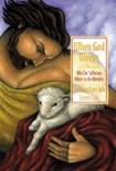 When God Weeps book summary, reviews and download