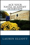 Ace Your Naval Academy Interview book summary, reviews and downlod