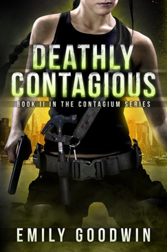 Deathly Contagious (The Contagium Series Book 2) E-Book Download
