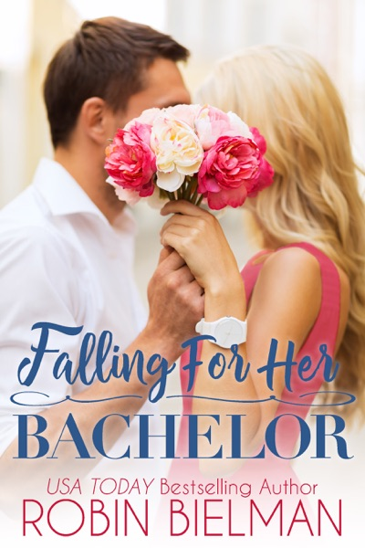 Falling for Her Bachelor by Robin Bielman Book Summary, Reviews and E-Book Download