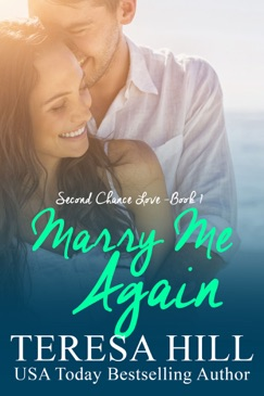 Marry Me Again (Second Chance Love - Book 1) E-Book Download