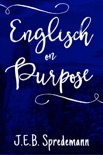 Englisch on Purpose (Prequel to Amish by Accident) book summary, reviews and downlod
