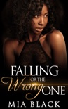 Falling for the Wrong One book summary, reviews and download
