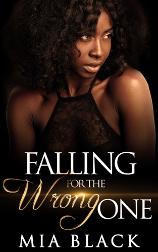 Falling for the Wrong One by Mahogany Publications book summary, reviews and downlod