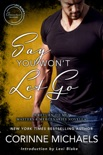 Say You Won't Let Go: A Return to Me/Masters and Mercenaries Novella book summary, reviews and downlod