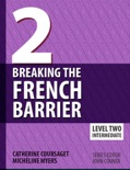Breaking the French Barrier Level 2 book summary, reviews and download