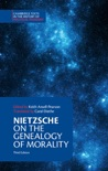 Nietzsche: On the Genealogy of Morality and Other Writings: Third Edition book summary, reviews and download