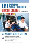 EMT (Emergency Medical Technician) Crash Course Book + Online book summary, reviews and download