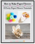 How to Make Paper Flowers book summary, reviews and download
