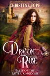 Dragon Rose book summary, reviews and download