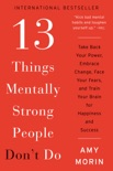 13 Things Mentally Strong People Don't Do book summary, reviews and download