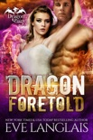 Dragon Foretold book summary, reviews and downlod
