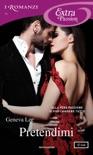 Pretendimi (I Romanzi Extra Passion) book summary, reviews and downlod
