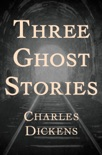 Three Ghost Stories book summary, reviews and download