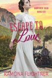 Escape To Love book summary, reviews and downlod