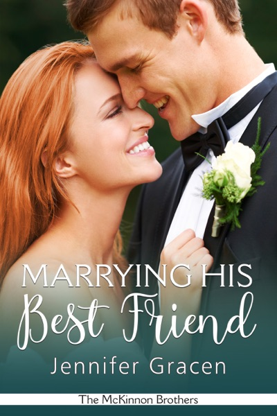 Marrying His Best Friend by Jennifer Gracen Book Summary, Reviews and E-Book Download