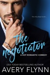 The Negotiator (A Hot Romantic Comedy) book summary, reviews and download