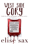 West Side Gory book summary, reviews and downlod