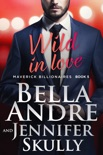 Wild In Love book summary, reviews and download